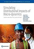 Simulating Distributional Impacts of Macro-Dynamics, Sergio Olivieri and Sergiy Radyakin, 1464803846