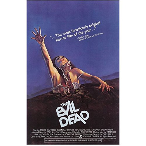 The Evil Dead The Most Ferociously Original Horror