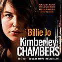 Billie Jo Hörbuch von Kimberley Chambers Gesprochen von: Annie Aldington