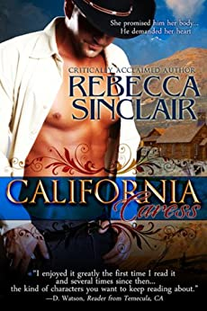 California Caress (A Historical Western Romance) by [Sinclair, Rebecca]