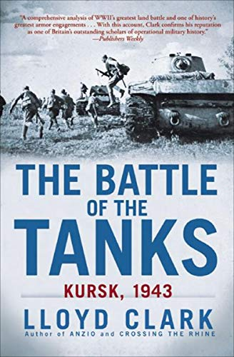 The Battle of the Tanks: Kursk, -