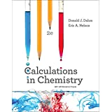 Calculations in Chemistry: An Introduction (Second Edition)