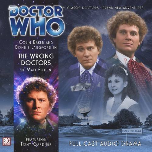 The Wrong Doctors (Doctor Who) by Matt Fitton (2013-01-31)