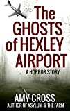 Free eBook - The Ghosts of Hexley Airport