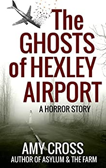The Ghosts of Hexley Airport by [Cross, Amy]