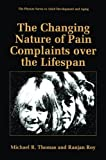 The Changing Nature of Pain Complaints over the Lifespan, Thomas, Michael R. and Roy, Ranjan, 1489918922