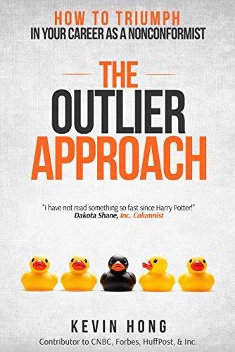 The Outlier Approach: How to Triumph in your Career as a Nonconformist cover