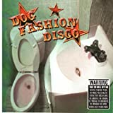Committed To A Bright Future by Dog Fashion Disco (2003-10-20)