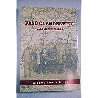 paso_clandestino_las_otras_listas. paso_clandestino_las_otras_listas