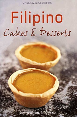 Mini Filipino Cakes and Desserts (Periplus Mini Cookbook Series) by Olizon-Chikiamco