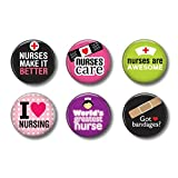 Nurses Sayings Pinback Buttons or Magnets Set of Six 1 Inch