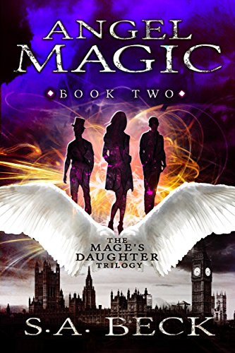 Angel Magic (The Mage's Daughter Book 2)