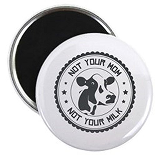 CafePress - Not Your Mom Magnets - 2.25