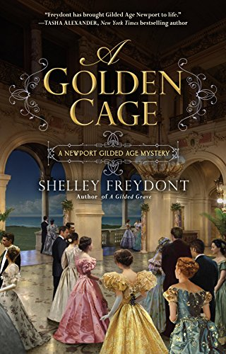A Golden Cage (NEWPORT GILDED AGE Book 2)