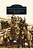 img - for Financial District's Lost Neighborhood: 1900-1970 book / textbook / text book