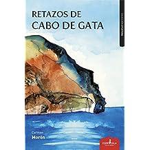 Retazos de Cabo de Gata (Etcétera) (Spanish Edition)