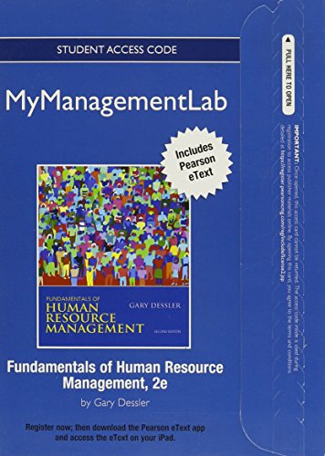 NEW MyManagementLab with Pearson eText -- Access Card -- for Fundamentals of Human Resources Management (MyManagementLab