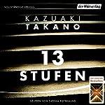 13 Stufen   Kazuaki Takano
