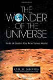 The Wonder of the Universe, Karl W. Giberson, 0830838198