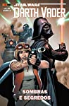 Star Wars Darth Vader. Sombras e Segredos