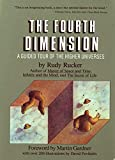 img - for The Fourth Dimension: A Guided Tour of the Higher Universes book / textbook / text book