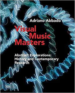 Descargar Mejortorrent Visual Music Masters: Abstract Explorations: History And Contemporary Research PDF A Mobi