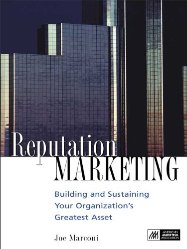 reputation-marketing-building-and-sustaining-your-organizations-greatest-asset