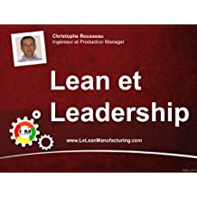 Lean et Leadership (Présentations Lean t. 1) (French Edition)