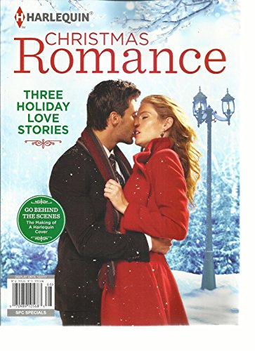 HARLEQUIN MAGAZINE, CHRISTMAS ROMANCE THREE HOLIDAY LOVE STORIES ISSUE,2016
