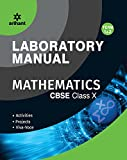 Laboratory Manual Mathematics Class 10th Term-1 & 2 [Activities|Projects|Viva-Voce]
