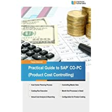 Practical Guide to SAP CO-PC (Product Cost Controlling)