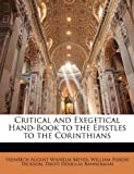 Critical and Exegetical Hand-Book to the Epistles to the Corinthians, Heinrich August Wilhelm Meyer and William Purdie Dickson, 114504834X