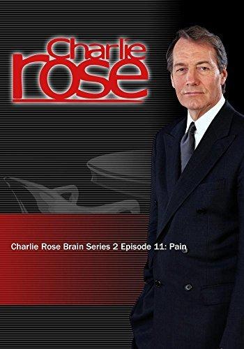 Charlie Rose - Charlie Rose Brain Series 2 Episode 11: Pain (November 23, 2012) by Charlie Rose, Inc.