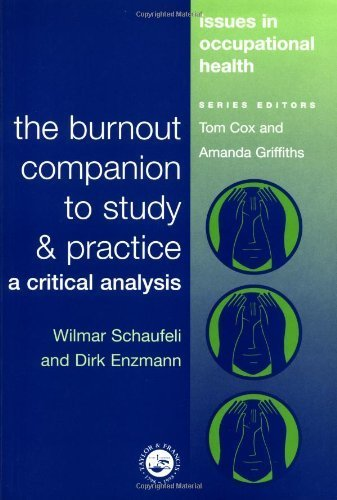 Burnout Zebra - The Burnout Companion To Study And Practice: A Critical Analysis (Issues in Occupational Health) by Wilmar Schaufeli (1998-11-19)