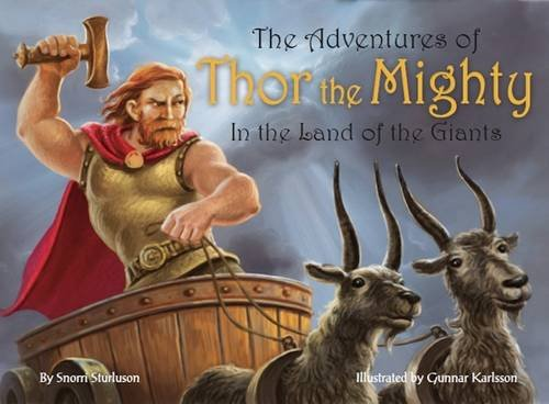9979787376 - Snorri Sturluson: The Adventures of Thor the Mighty: In the Land of Giants - Book