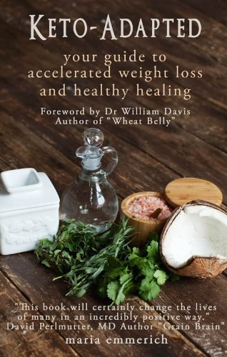 Keto Adapted Accelerated Weight Healthy Healing