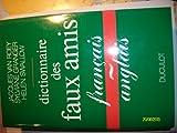 dictionnaire des faux amis franc?ais anglais french edition