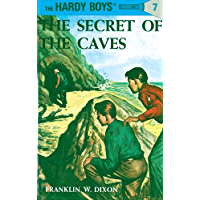 Hardy Boys 07: The Secret of the Caves (The Hardy Boys Book 7)