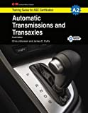 Automatic Transmissions & Transaxles Workbook, A2 (Training Series for Ase Certification)