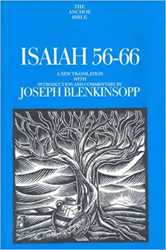 Isaiah 56-66 (The Anchor Yale Bible Commentaries): Joseph