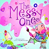 The Messy One, Christianne C. Jones, 1404866515