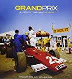 Grand Prix: A History Through the Lens
