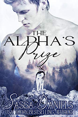 Image for The Alpha's Prize (Claimed Mates Book 5)