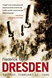 Dresden: Tuesday, February 13, 1945