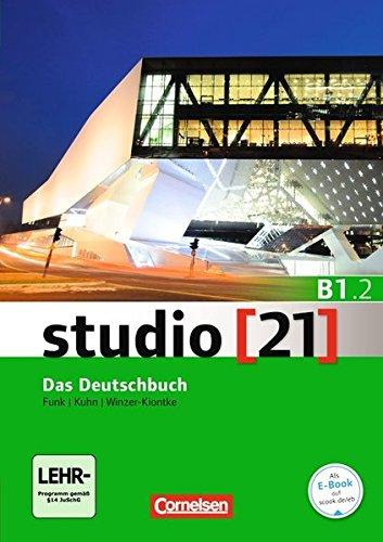 Studio 21 in Teilbanden: Deutschbuch B1.2 mit DVD-Rom