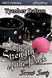 The Strength of the Pack [Suncoast Society] (Siren Publishing Sensations)