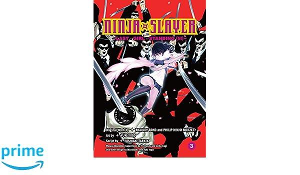 Ninja Slayer, Part 3: Last Girl Standing: Amazon.es: Bradley ...