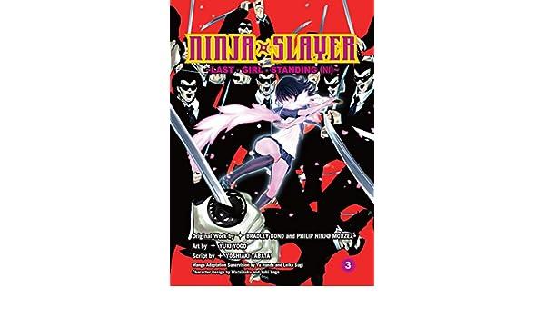 Ninja Slayer, Part 3: Last Girl Standing (2): Yoshiaki ...