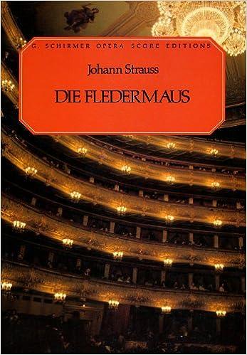 >BETTER> Die Fledermaus (The Bat) Piano And Vocal Score. Centros Choose about horas Suite Junta empresa Pigeon