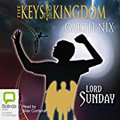 Lord Sunday: Keys to the Kingdom 7 | Garth Nix